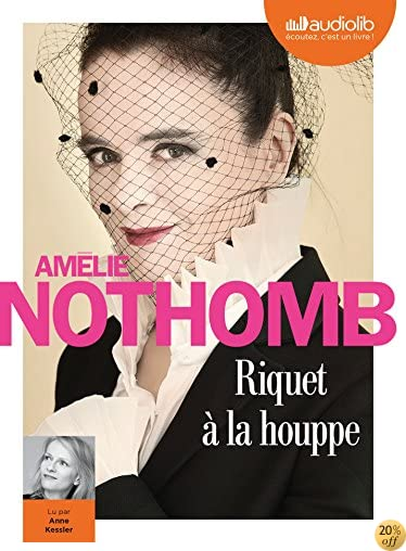 By Amelie Nothomb Riquet A La Houppe Livre Audio 1cd Mp3 Pdf Epub Telecharger