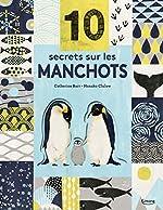 10 secrets sur... Les manchots - Hanako Clulow