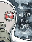 Au nom de la bombe