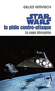 Star Wars la philo contre-attaque de Gilles…