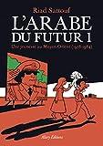 L'Arabe du futur T.5 : Une jeunesse au Moyen-Orient