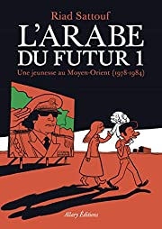 L'arabe du futur (French Edition) por…