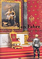 Jan Fabre: Knight of Despair / Warrior of…
