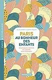 """Afficher """"Paris, au bonheur des enfants"""""""