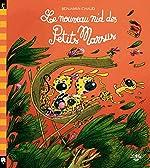 Les Petits Marsus : Le nouveau nid des Petits Marsus - Benjamin Chaud