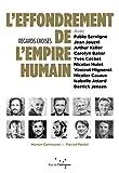 L'effondrement de l'empire humain