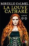 La louve Cathare. 2