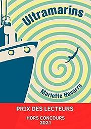 Ultramarins af Mariette Navarro