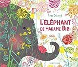 L'éléphant de Madame Bibi