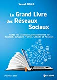 Le grand livre des réseaux sociaux