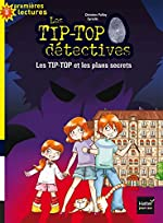 Les TIP-TOP et les plans secrets - Christine Palluy