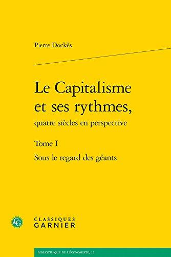 Le capitalisme et ses rythmes