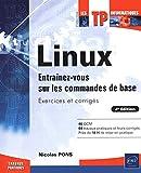 couverture du livre Linux - Entrainez-vous sur les commandes de base