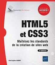 HTML5 et CSS3 - Maîtrisez les standards de…