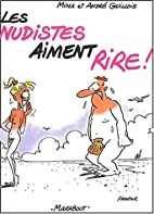 Les Nudistes aiment rire by Guillois/…