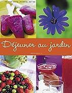 Déjeuner au jardin by Nina Dreyer