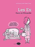 Les petits livres roses d'Ana : Les Ex by…