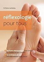 Réflexologie pour tous by Dr Denis Lamboley