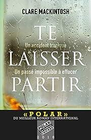 Te laisser partir (Romans) (French Edition)…