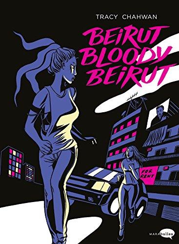 Beirut bloody Beirut