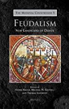 Feudalism : new landscapes of debate by…