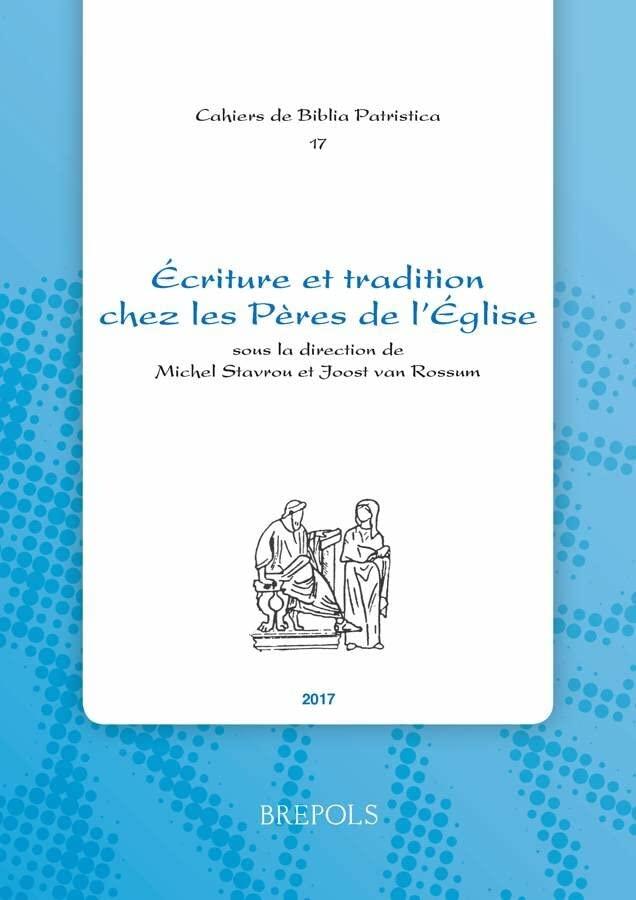Écriture et tradition chez les Pères de l'Église