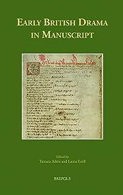 Early British Drama in Manuscript (British…