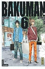 Bakuman - Tome 6 (Shonen Kana) (French…