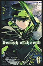 Seraph of the End Vol.1 by Kagami Takaya