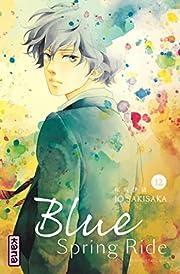 Blue Spring Ride - Tome 12 (BLUE SPRING RIDE…