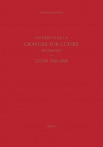 Les débuts de la gravure sur cuivre en France