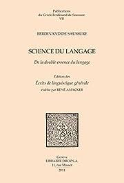 science du langage. de la double essence du…