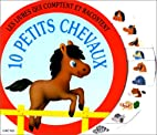 10 petits chevaux by Jeanne Castoriano