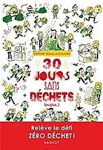 30 jours sans déchets (ou plus...) - Sophie Rigal-Goulard