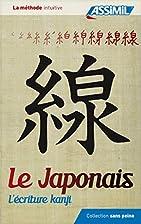 Le Japonais L'écriture kanji by Catherine…