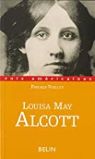 Louisa May Alcott by Pascale Voilley