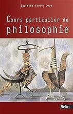 Cours particulier de philosophie by Laurence…