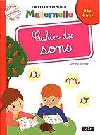Cahier des Sons (Nouvelle Édition) (French…
