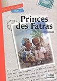 """Afficher """"Princes des Fatras"""""""