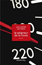 Le Seigneur de la route by Jean-Pierre…