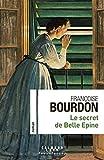 """Afficher """"Le secret de Belle Epine"""""""