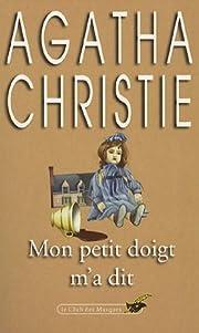Mon petit doigt m'a dit av Christie Agatha