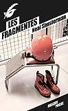 Les fragmentés