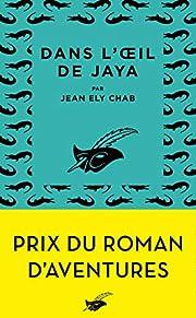 Dans l'oeil de Jaya: Prix du roman…
