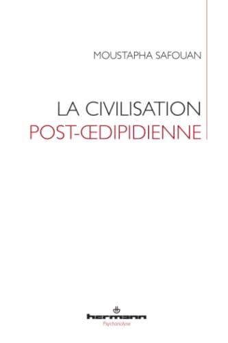 La civilisation post-œdipienne