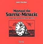 Manuel du Savoir-Mourir by André Ruellan