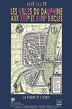 Les villes du Dauphine aux XVIIe et XVIIIe…