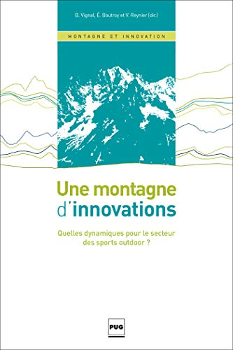 Une montagne d'innovations