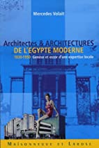Architectes et architectures de l'Egypte…