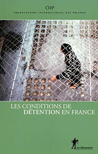ˆLes ‰conditions de détention en France